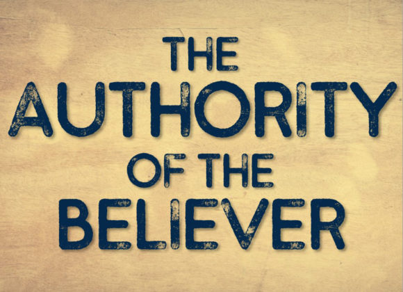 The Authority of the Believer: Part 1